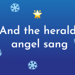 And the Herald Angel Sang