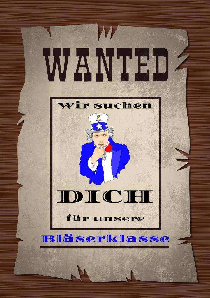 Wanted-Plakat mit Aufschrift: Wir suchen dich für unsere Bläserklasse.